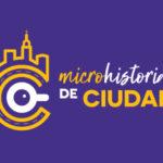 Microhistorias de Ciudad